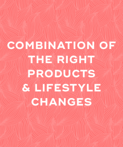 products and lifestyle changes