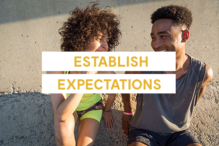 1. Establish expectations early on