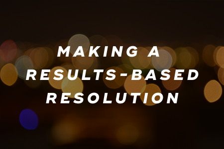 1. Making a results-based resolution