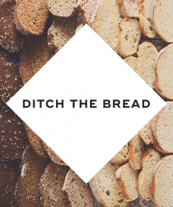 1.-Ditch-the-bread-250x300