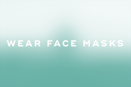 10. Wear face masks