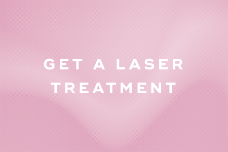 11. Get a laser treatment