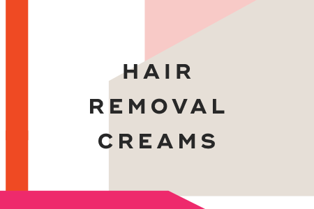 2-Hair removal creams