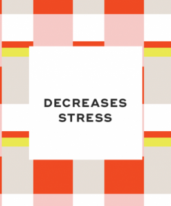 2. It decreases stress