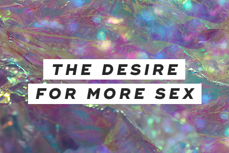 2. The desire for more sex