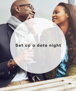 Set up a date night
