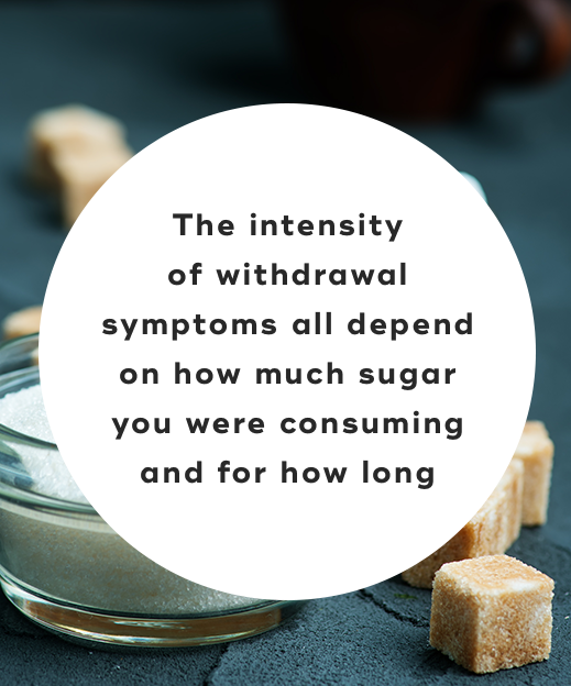 Overcome sugar withdrawals