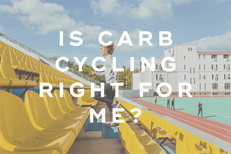 3-Is carb cycling right for me