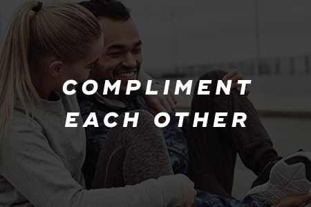 3. Compliment each other