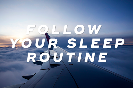 3. Continue following your sleep routine