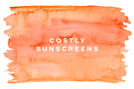 3. Costly sunscreens