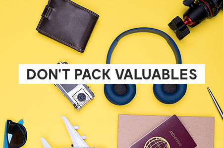 3. Don't pack valuables
