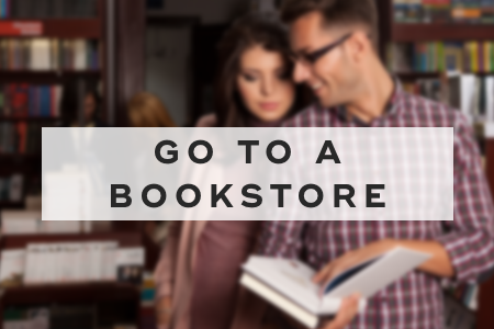 3. Go to a bookstore