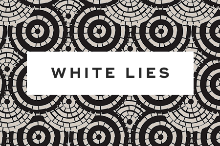 3. They tell white lies