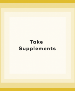 take supplements