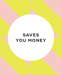 4. It saves you money