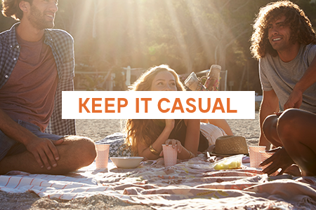 4. Keep it casual