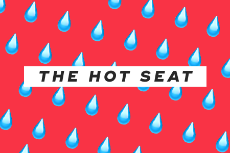 4. The hot seat