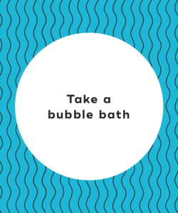 4. Take a bubble bath