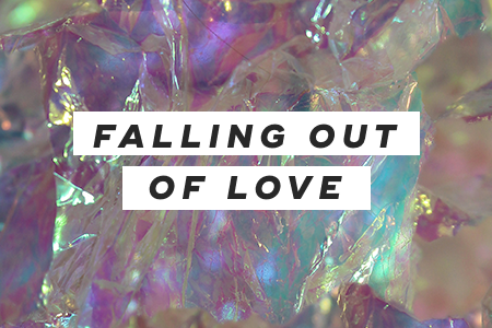 5. Falling out of love