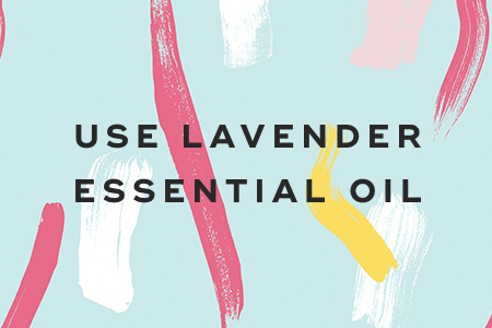 5. Use lavender essential oil