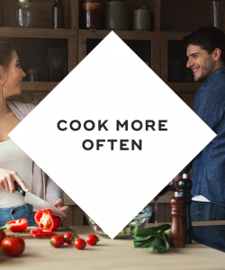 Cook more often