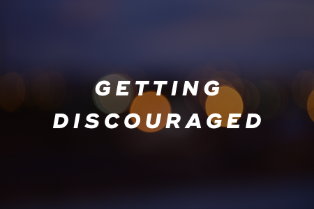6. Getting discouraged