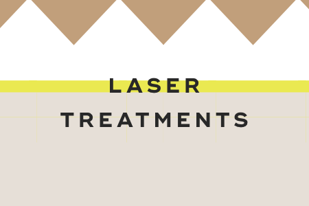 7- Laser treatments