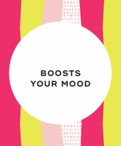 6. It boosts your mood