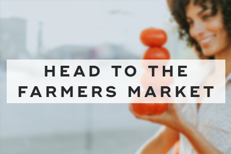 7. Head to the farmers market
