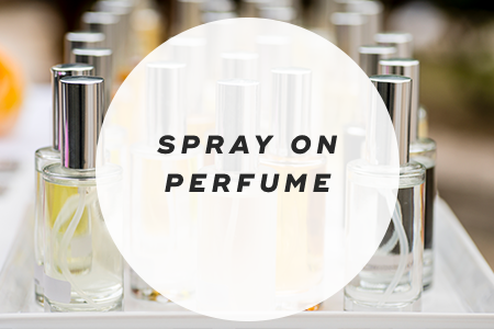 7. Spray on perfume