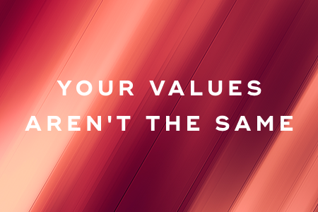 7. Your values aren't the same