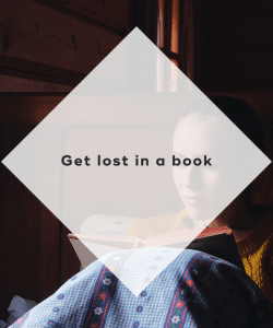 7. Get lost in a book
