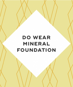 Do wear mineral foundation