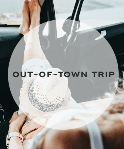 8. Out-of-town trip