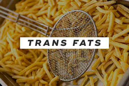 8. Cut out trans fats