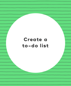 8. Create a to-do list