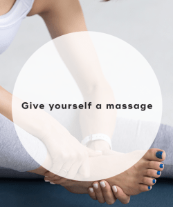 8. Give yourself a massage