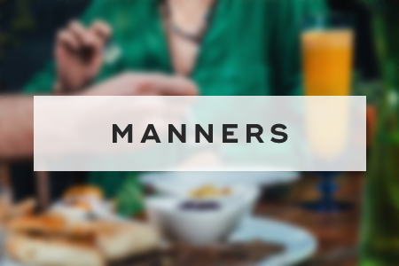 9. Watch your manners