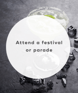 Attend a festival or parade