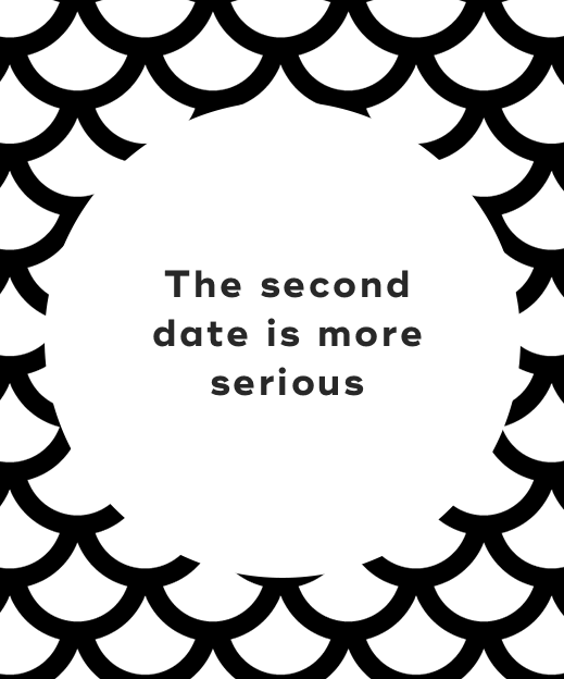 The second date is more serious