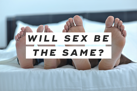 Will sex be the same